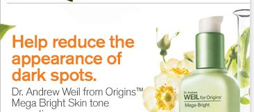 Help reduce the appearance of dark spots Dr Andrew Weil from Origins Mega Bright Skin tone correcting serum 55 dollars shop now