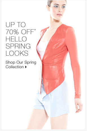 Up To 70% Off* Hello Spring Looks