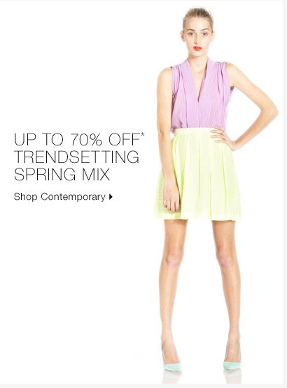 Up To 70% Off* Trendsetting Spring Mix