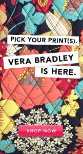 Vera Bradley. Shop Now.