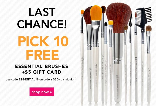 Pick 10 Free Essential Brushes + $5 Gift Card. Code: ESSENTIAL10 - Shop Now