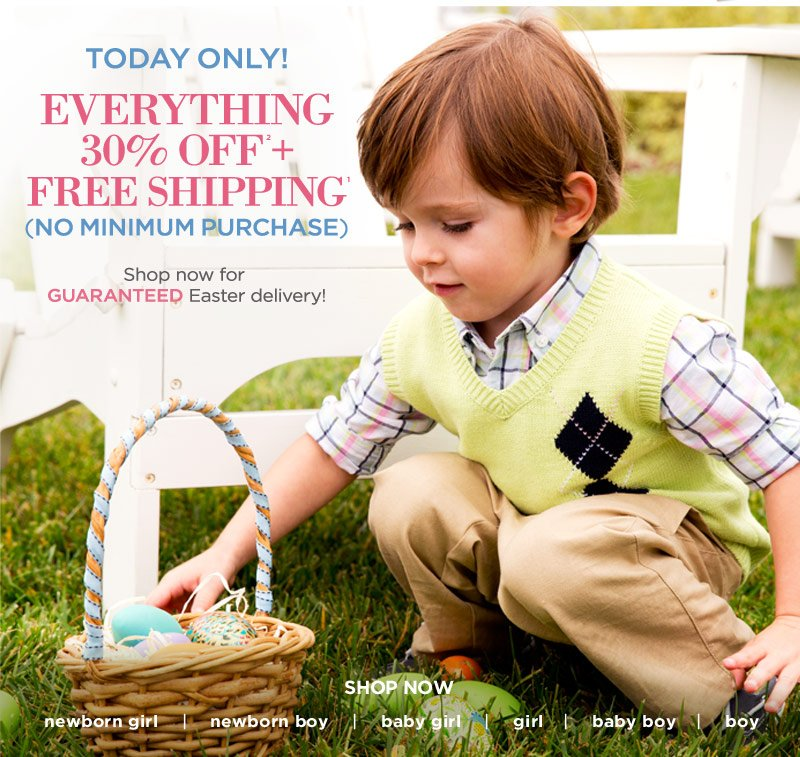 Today Only! Everything 30% Off + Free Shipping (No minimum purchase). Shop now for guaranteed Easter delivery! Shop Now