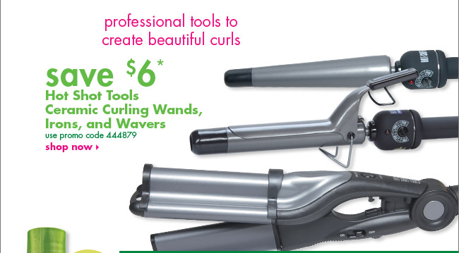 save $6* Hot Shot Tools Ceramic Curling Wands,  Irons, and Wavers
