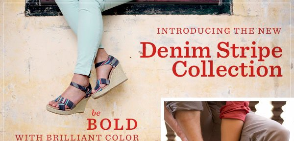 Introducing the new Denim Stripe Collection
