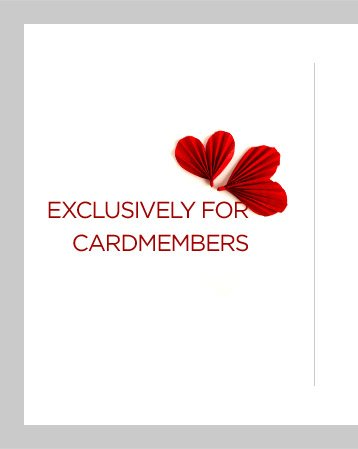 EXCLUSIVELY FOR CARDMEMBERS