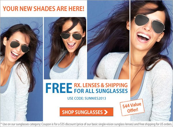 YOUR NEW SHADES ARE HERE!