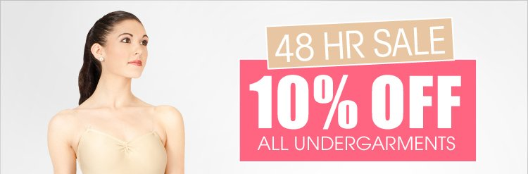 48 HOUR SALE! 10% Off All Undergarments!