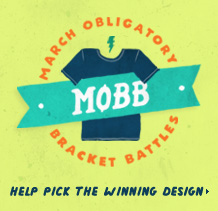 March Obligatory Bracket Battles - Help pick the winning design.
