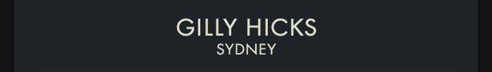 GILLY HICKS | SYDNEY