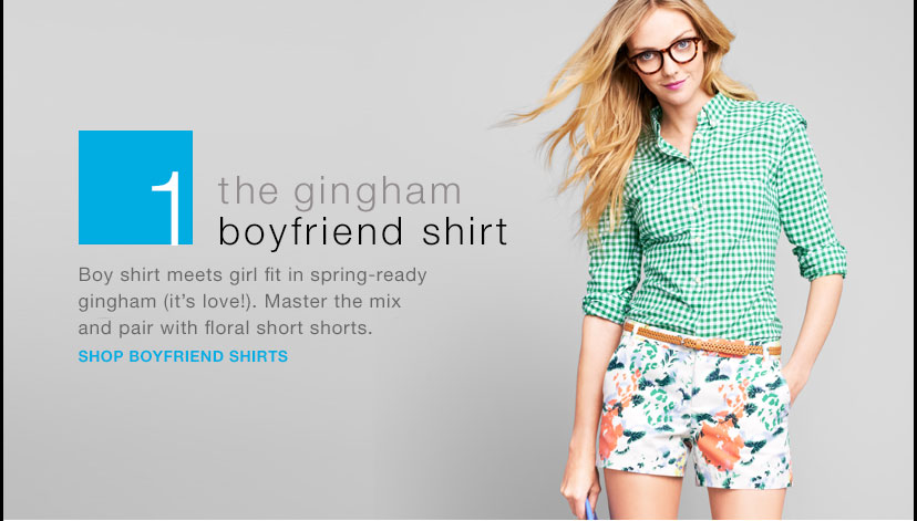the gingham boyfriend shirt   SHOP BOYFRIEND SHIRTS