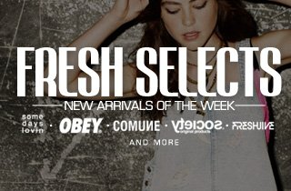 Fresh Selects: New Arrivals of the Week