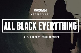 Marketplace: All Black Everything X BLKMRKT