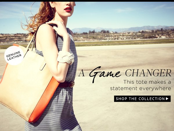 A Game Changer - This tote makes a statement everywhere. Shop the Collection.