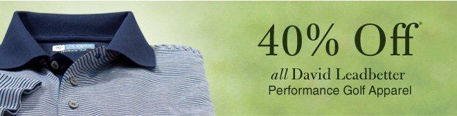 40% Off* All David Leadbetter Performance Golf Apparel