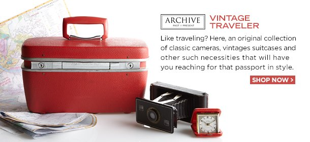 ARCHIVE: THE VINTAGE TRAVELER, Event Ends March 22, 9:00 AM PT >