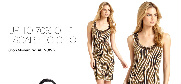 Up To 70% Off* Escape To Chic