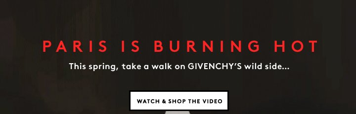 Givenchy in motion: Shop the Spring video lookbook.