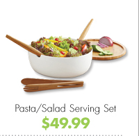 Pasta/Salad Serving Set $49.99