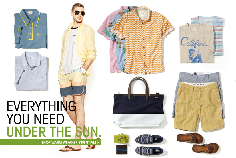 EVERYTHING YOU NEED UNDER THE SUN. SHOP WARM WEATHER ESSENTIALS.
