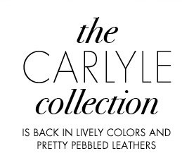 the CARLYLE collection
