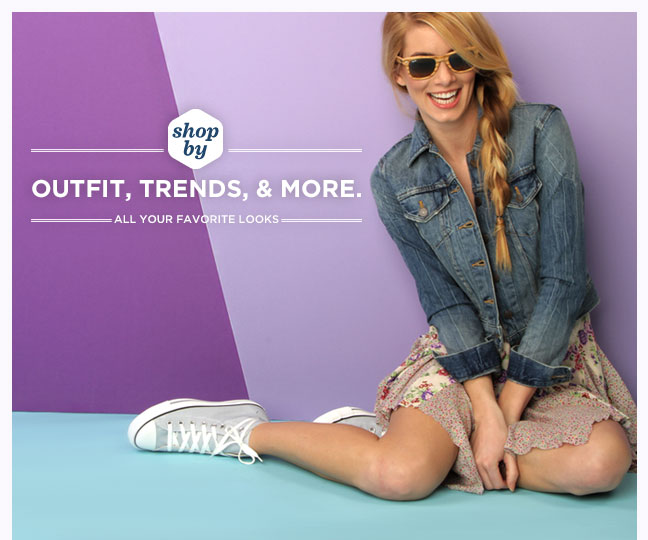 Shop by Outfit, Trends, and more