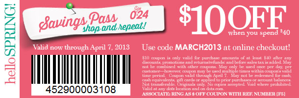 Enjoy this Special SPRING SAVINGS PASS! $10 off Coupon When You Spend $40! In-Stores and Online! Limited Time Only! SHOP NOW