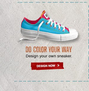 DO COLOR YOUR WAY | Design your own sneaker. | DESIGN NOW