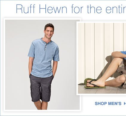 Ruff Hewn for the entire family Shop Men's