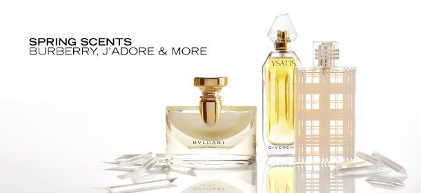 SPRING SCENTS: BURBERRY, J'ADORE & MORE, Event Ends March 25, 9:00 AM PT >