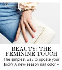 Beauty: The Feminine Touch