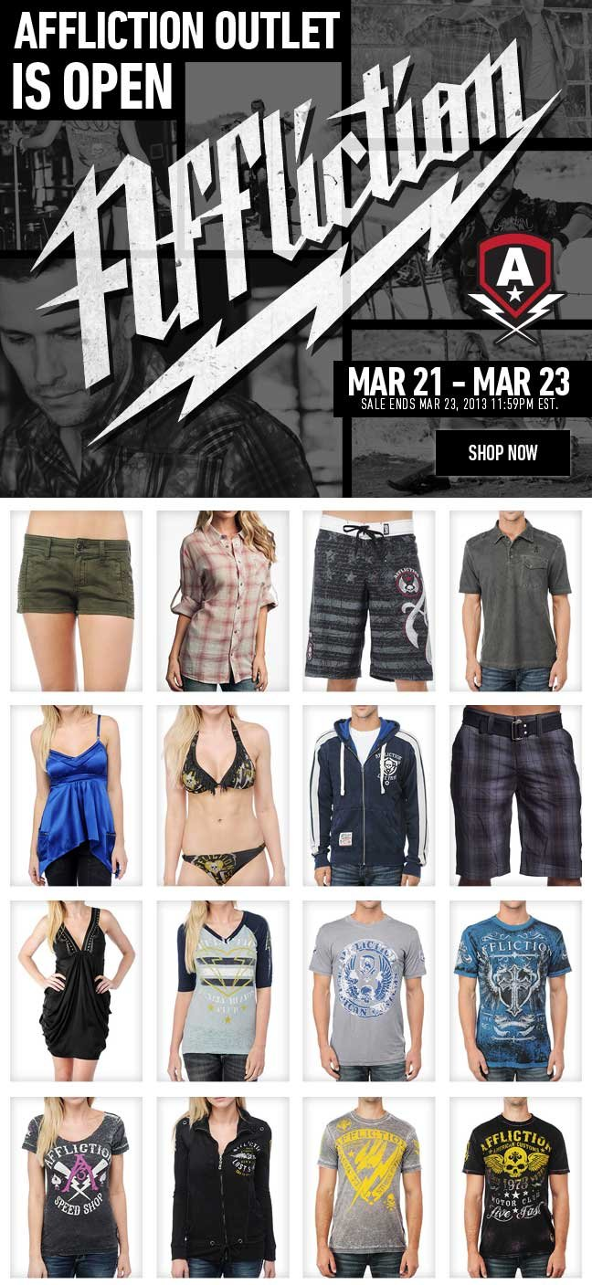 Affliction Outlet Now Open + Save up to 65% before it's over!