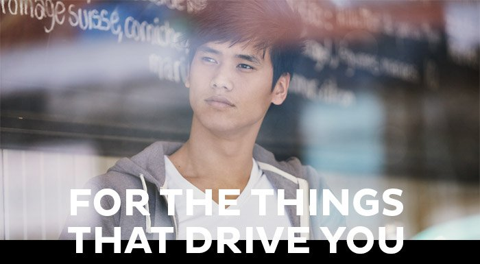 For The Things That Drives You