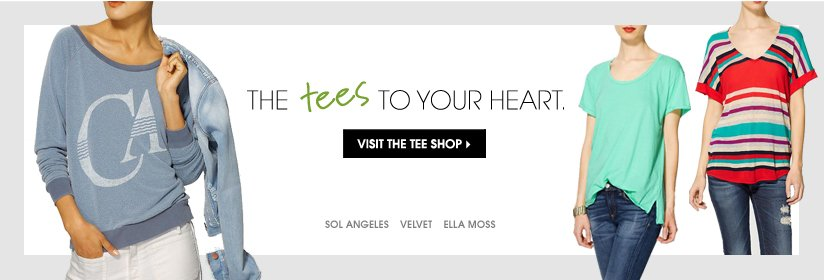 THE tees TO YOUR HEART. VISIT THE TEE SHOP.