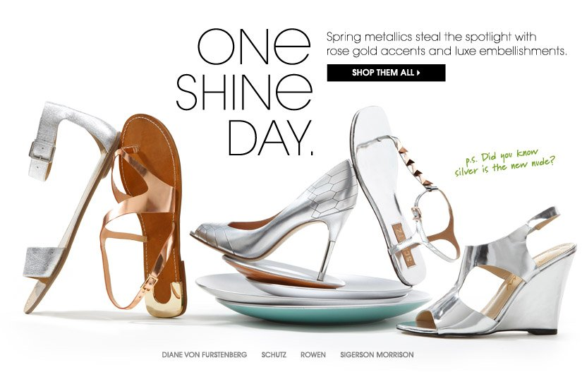 ONE SHINE DAY. SHOP THEM ALL.