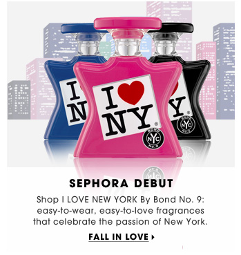 Sephora Debut. Shop I LOVE NEW YORK By Bond No. 9: easy-to-wear, easy-to-love fragrances that celebrate the passion of New York. Fall in love.