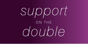 Support on the Double