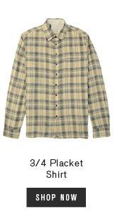 3/4 Placket Shirt