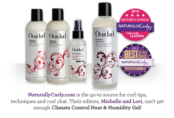 NaturallyCurly.com is the go-to source for curl tips, techniques and curl chat. Their editors, Michelle and Lori, can't get enough Climate Control Heat & Humidity Gel!