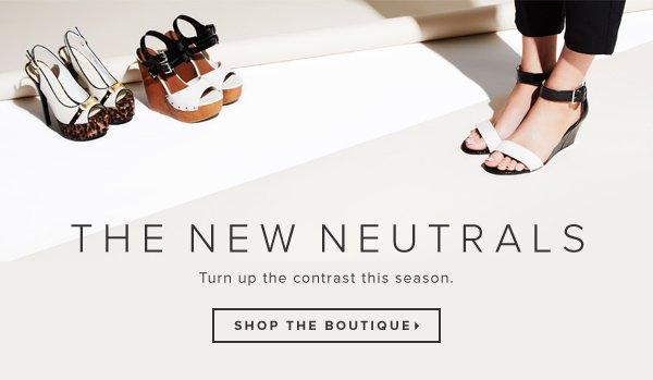 The New Neutrals Boutique  Shop Now >