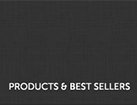 Products and Best Sellers