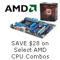 SAVE $28 on Select AMD CPU Combos.