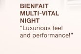Bienfait  Multi-Vital Night | Luxurious feel and performance!