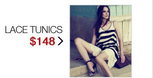 SHOP LACE TUNICS $148