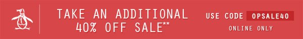 Take an Additional 40% OFF Sale - Use Code OPSALE40 - Online Only