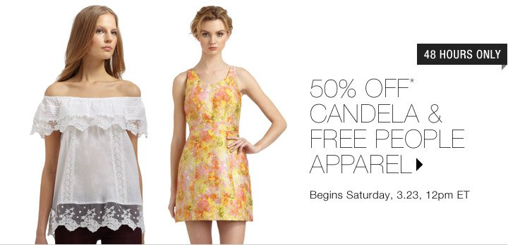 50% Off* Candela & Free People Apparel...Shop Now