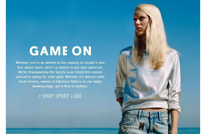 GAME ON - Shop Sport Luxe