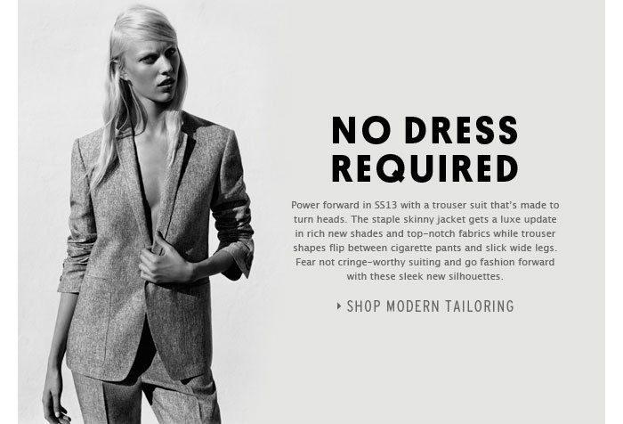 NO DRESS REQUIRED - Shop Modern Tailoring