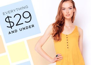 Everything $29 & Under