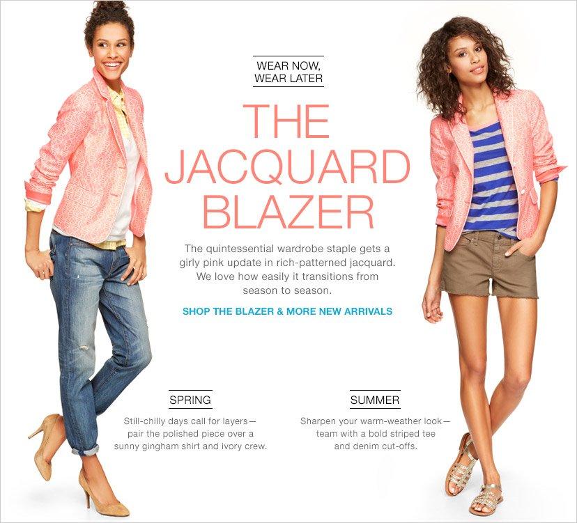 THE JACQUARD BLAZER | SHOP THE BLAZER & MORE NEW ARRIVALS