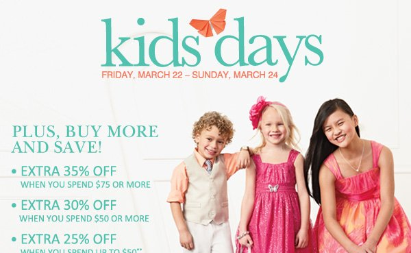 KIDS DAYS Friday, March 22 â€
